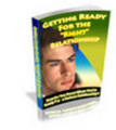 Thumbnail Getting Ready for the Right Relationship -plr+bonus